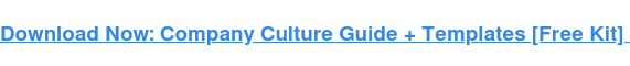 Download a Free Guide and Template to Help You Create a Company Culture Code.