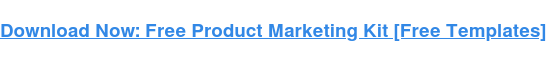 Download Now: Free Product Marketing Kit [Free Templates]
