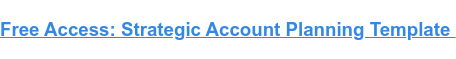 Free Access: Strategic Account Planning Template