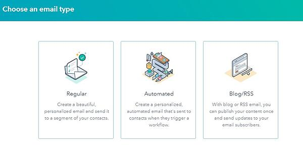 """""""choose an email type"""" prompt in hubspot with options: regular, automated, blog/rss"""